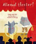 Allemaal theater (Lizzy Koppe - van Pelt)