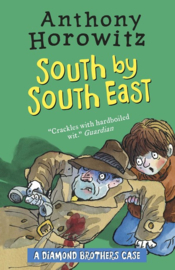 The Diamond Brothers In South By South East (Anthony Horowitz)