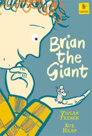 Brian The Giant (Vivian French, Sue Heap)