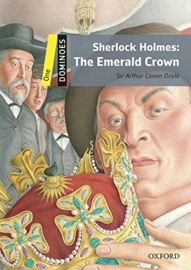 Dominoes 2e 1 Sherlock Holmes the Emerald Crown Mp3 Pack