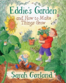Eddie's Garden : and How to Make Things Grow