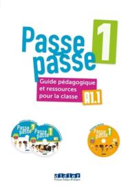 Passe-Passe 1 A1.1 - Guide pédagogique et ressources pour la classe