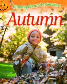 Thinking About the Seasons: Autumn