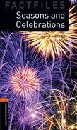 Oxford Bookworms Library Factfiles Level 2: Seasons And Celebrations Audio Pack
