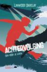 Achtervolging (Linwood Barclay)