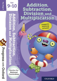 Progress with Oxford: Addition, Subtraction, Division and Multiplication Age 9-10