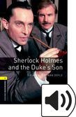 Oxford Bookworms Library Stage 1 Sherlock Holmes And The Duke's Son Audio