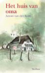 Het huis van oma (Anton van der Kolk)