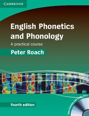 English Phonetics and Phonology Fourth edition Paperback with Audio CDs (2)