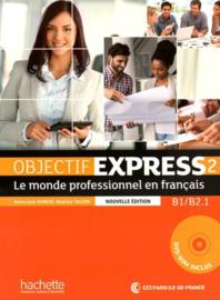 Objectif Express 2 B1/B2.1 - Le monde professionnel en français
