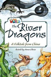 Our World 6 The River Dragons Reader
