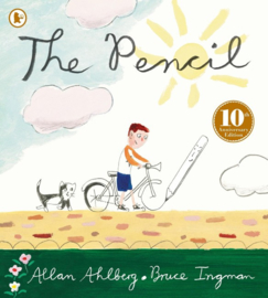 The Pencil 10th Anniversary Edition (Allan Ahlberg, Bruce Ingman)