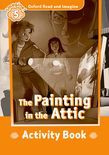 Oxford Read And Imagine Level 5: The Painting In The Attic Activity Book