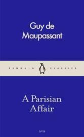A Parisian Affair (Guy De Maupassant)