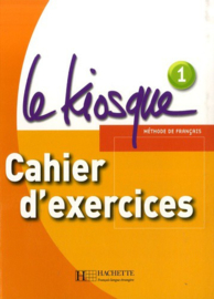 Le Kiosque 1 A1 - Cahier d'exercices