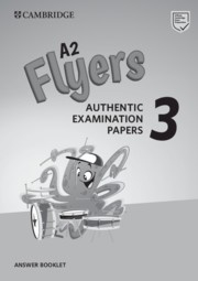 Cambridge English Young Learners 3 Flyers Answer Booklet