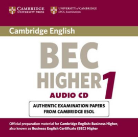 BEC Practice Tests: Cambridge BEC Higher Audio CD: Practice Tests from the University of Cambridge Local Examinations Syndicate