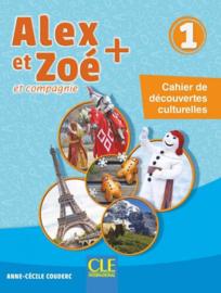 Alex et Zoé - Niveau 1 - Cahier découvertes culturelles