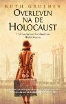 Overleven na de Holocaust (Ruth Gruener)