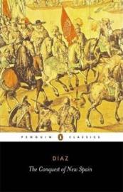 The Conquest Of New Spain (Bernal Diaz Del Castillo)