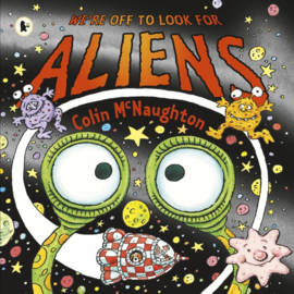 We're Off To Look For Aliens (Colin McNaughton)