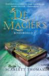 De magiërs (Scarlett Thomas)