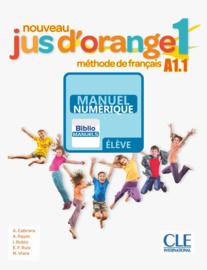 Nouveau Jus d'orange 1 - Niveau A1.1 - Version numérique élève - Livre de l'élève Manuel numérique élève