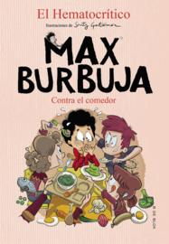 CONTRA EL COMEDOR MAX BURBUJA 4