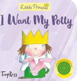 I Want My Potty! (Little Princess) (Tony Ross) Board book