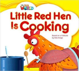 Our World 1 Little Red Hen Is Cooking Big Book