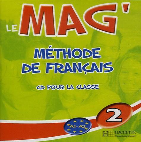 Le Mag'2 Méthode de Français - CD Audio pour la classe