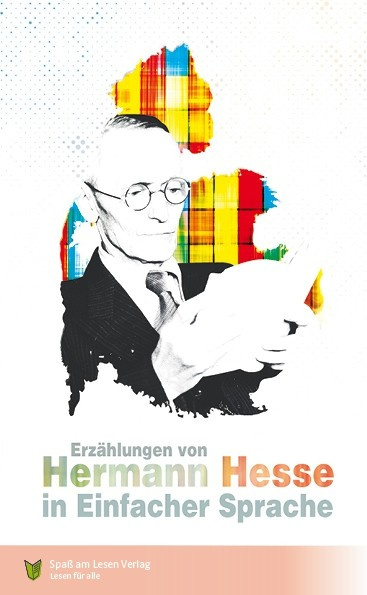 Erzählungen von Hermann Hesse (in einfacher Sprache)
