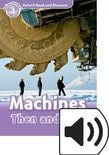 Oxford Read And Discover Level 4 Machines Then And Now Audio