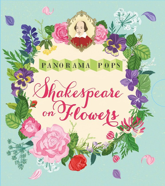 Shakespeare On Flowers: Panorama Pops (, Dawn Cooper)