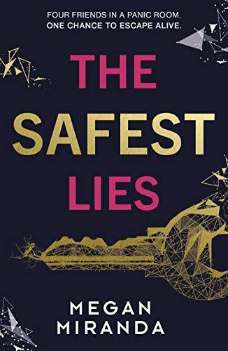 The Safest Lies (Megan Miranda)