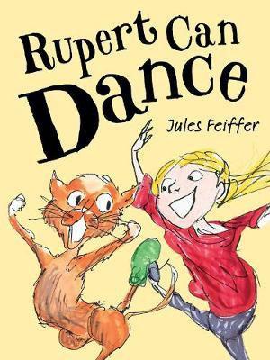 Rupert Can Dance (Jules Feiffer) Paperback / softback