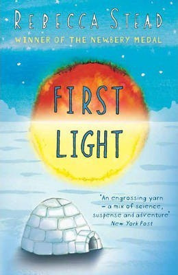 First Light (Rebecca Stead) Paperback / softback