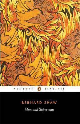 Man And Superman (George Bernard Shaw)