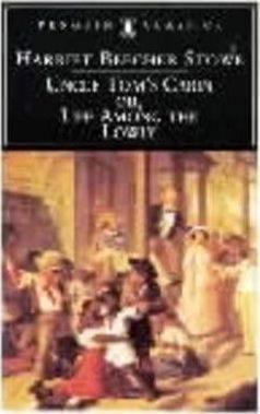 Uncle Tom's Cabin (Harriet Stowe)