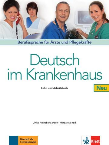 Deutsch im Krankenhaus Neu Studentenboek en Werkboek