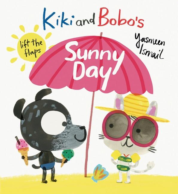 Kiki And Bobo's Sunny Day (Yasmeen Ismail)