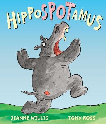Hippospotamus (Jeanne Willis) Paperback / softback
