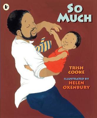 So Much! (Trish Cooke, Helen Oxenbury)