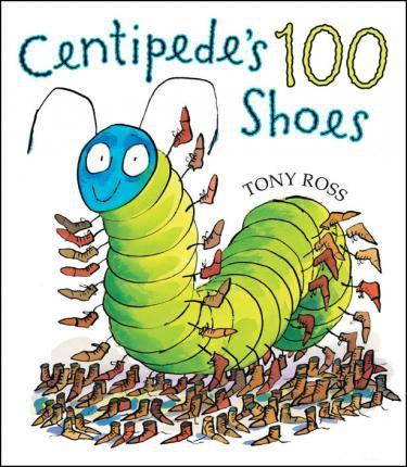 Centipede's 100 Shoes (Tony Ross) Paperback / softback