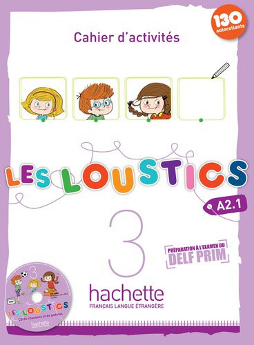 Les loustics 3 A2.1 - Cahier d'activités