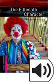 Oxford Bookworms Library Starter The Fifteenth Character Audio