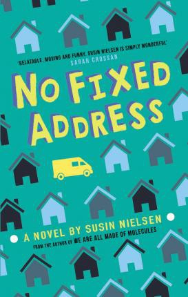 No Fixed Address (Susin Nielsen) Paperback / softback