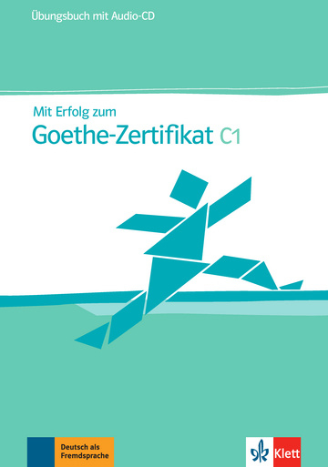 Mit Erfolg zum Goethe-Zertifikat C1 Übungsbuch + Audio-CD