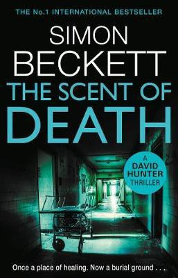 The Scent Of Death (Simon Beckett)