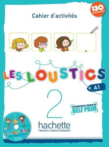 Les Loustics 2 A1 - Cahier d'activités (130 autocollants)
